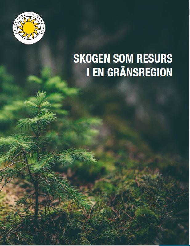 omslag bok Skogen som resurs i en gränsregion